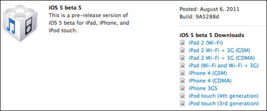 iOS 5 beta 5 Download Links for iOS 5 Beta 5 for iPad, iPhone and iPod Touch