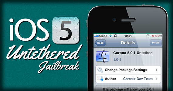 iOS 5.0.1 untethered How to Untethered Jailbreak and Unlock iOS 5.0.1 for iPhone 4, 3GS (Corona)
