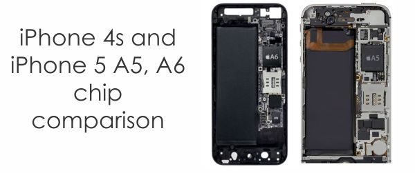 chip comparison iPhone 4S vs iPhone 5   Improvements and Changes