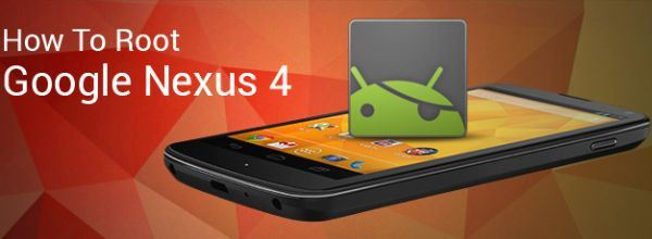 8321Root Google Nexus 4 Tutorial: How to root Nexus 4